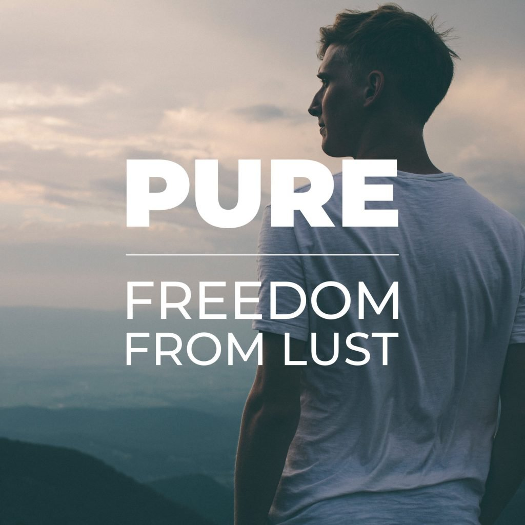Pure - Freedom From Lust Bible Study